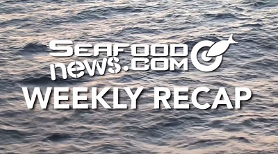 VIDEO: Seafood News Weekly Story Recap July 1, 2016